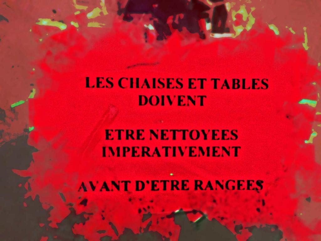les-chaises-et-tables-doivent-imperativement-etre-nettoyees-avant-d-etre-rangees